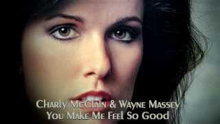 Charly McClain & Wayne Massey - You Make Me Feel So Good - 1985