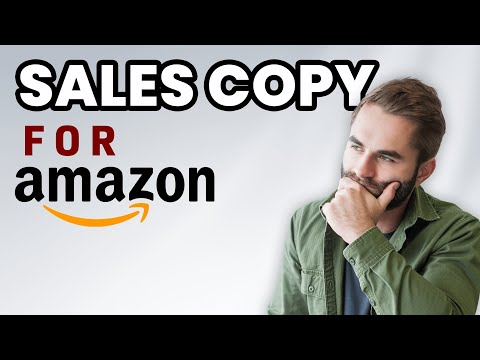 How to Write Sales Copy that Converts & Increases Your Sales (Amazon Sales Training)