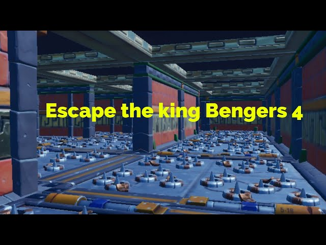 Escape the king Bengers 4