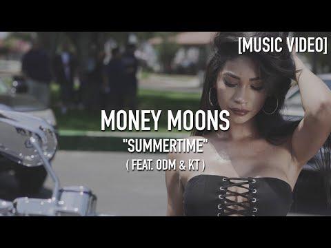 Money Moons - Summertime ( Feat. ODM / Lighter Shade Of Brown & Kara Tenae ) [ Music Video ]