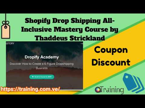 Download Shopify Drop Shipping All Inclusive Mastery Course by Thaddeus Strickland