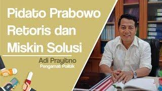Narasi Prabowo Dianggap Retoris dan Miskin Contoh Konkret oleh Pengamat Politik