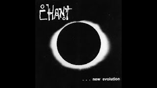 Chant - New Evolution