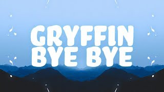 Gryffin   Bye Bye (Lyrics) Feat. Ivy Adara