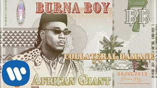 Burna Boy - Collateral Damage (Official Audio)