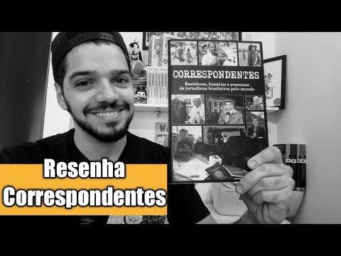 Correspondentes: a aventura dos jornalistas no exterior