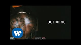 Pardison Fontaine - Good For You [Official Audio]
