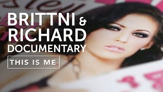 BRITTNI & RICHARD - Leaving Porn and Finding Love -  THIS IS ME TV