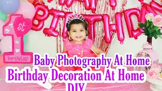 How To Do Birthday Decoration At Home First Birthday Baby PHOTOGRAPHY PANDEMIC Vlog SuperPrincessjo