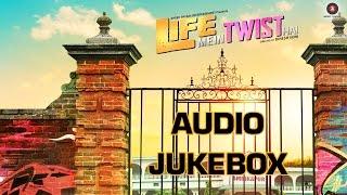 Life Mein Twist Hai - Life Mein Twist Hai
