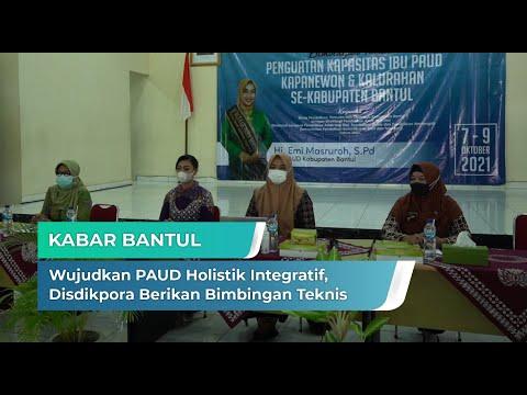 Wujudkan PAUD Holistik Integratif, Disdikpora Berikan Bimbingan Teknis | Kabar Bantul