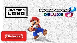 Nintendo Labo Now Compatible With Mario Kart 8 Deluxe