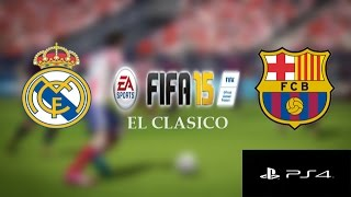 preview picture of video 'FIFA 15 El Clasico Gameplay (PS4): Real Madrid vs. Barcelona'