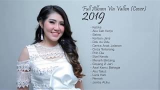 Fullalbum Via Vallen 2019   Ketika   Aku Cah Kerjo   Selow