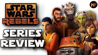 Star Wars Rebels Series Review (Seasons 1-4)