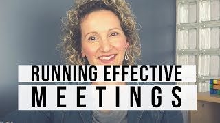 Efficient Meetings - 7 Tips To Run an Effective Meeting