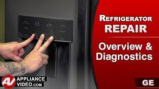 GE, General Electric Refrigerator - Overview & Diagnostics - Error codes - Self diagnostics