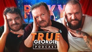 RICKY GERVAIS | True Geordie Podcast #109
