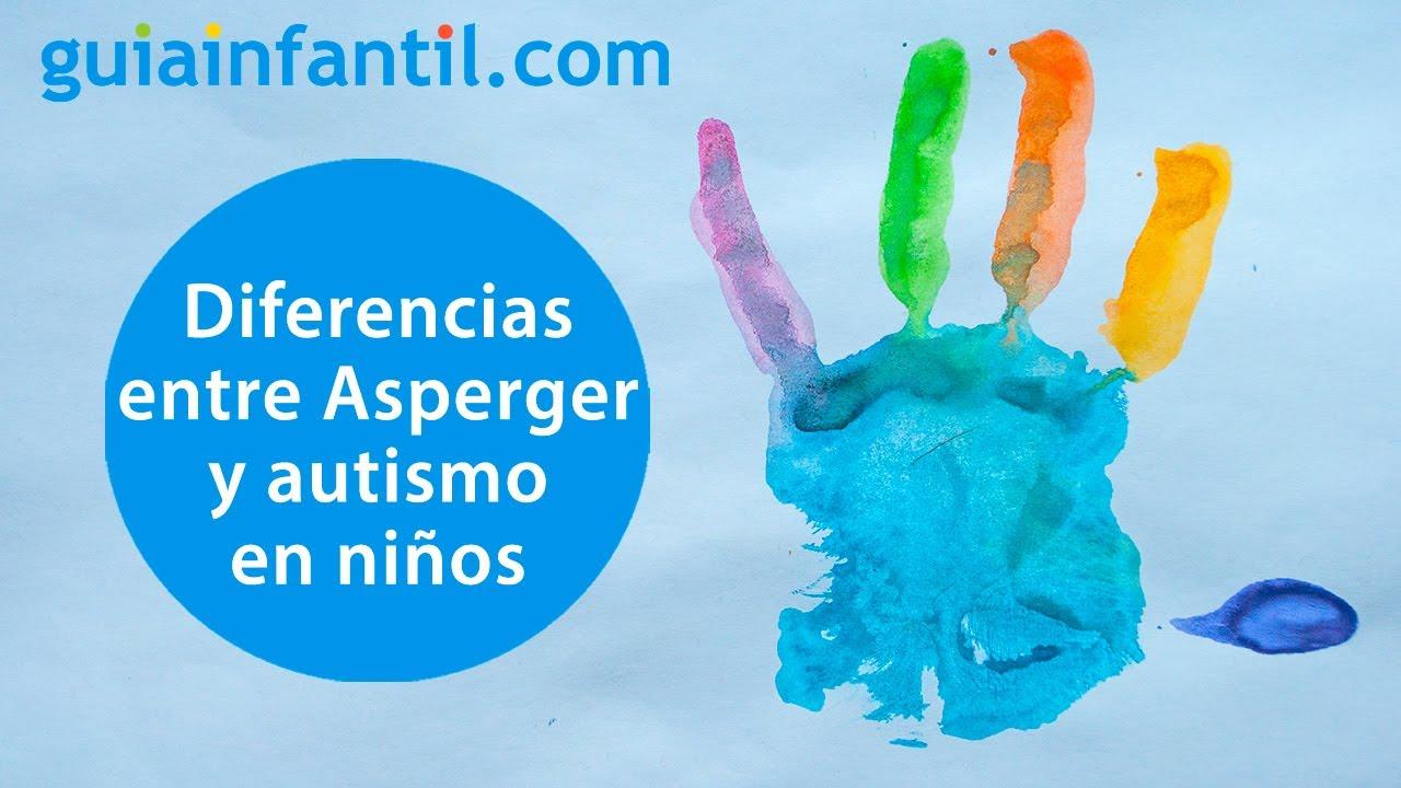 Cuáles son las diferencias entre el síndrome de Asperger y el autismo infantil   TEA en niño