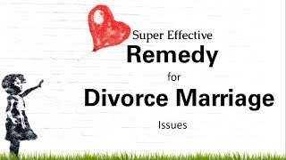 Super Effective remedy for divorce marriage issues [hindi]