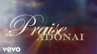 Paul Baloche - Praise Adonai (Lyric Video)