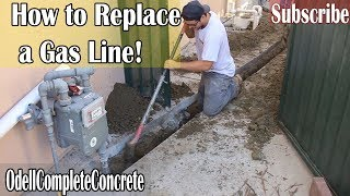 How to Replace a Underground Gas Line Under Concrete!