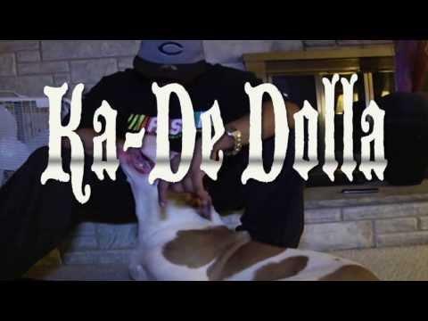 Ka-De Dolla - This Rap Sh!t Aint 4 EveryBody