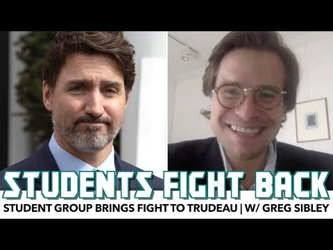 Students Fight Back After Trudeau Govt Screws Them Over | w/ Greg Sibley