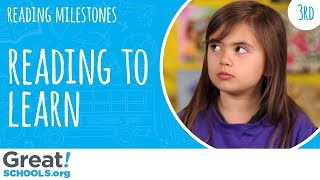 Is your 3rd grader building knowledge from reading? - Milestones from GreatSchools