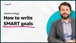 Charles Duhigg - How to write SMART goals - Insights for Entrepreneurs - Amazon