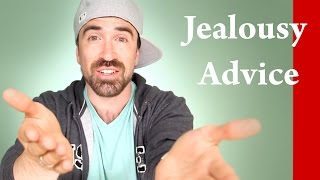 JEALOUSY and POSSESSIVENESS relationship advice - How to handle your jealous and possessive partner