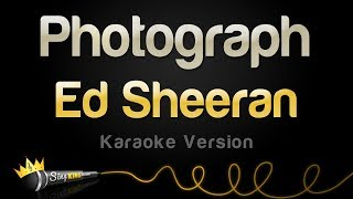 Ed Sheeran   Photograph (Karaoke Version)
