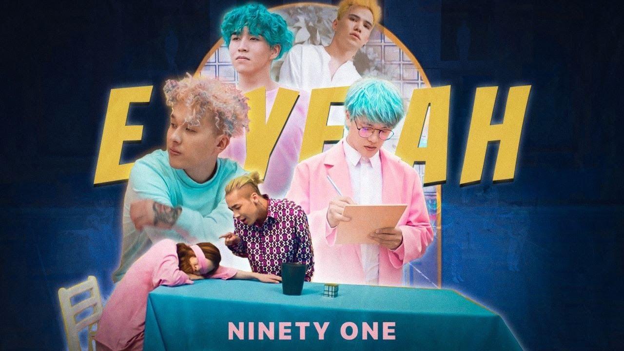 Ninety One — E.Yeah