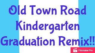 Old Town Road Parody | Old Town Road Kindergarten Remix !!!