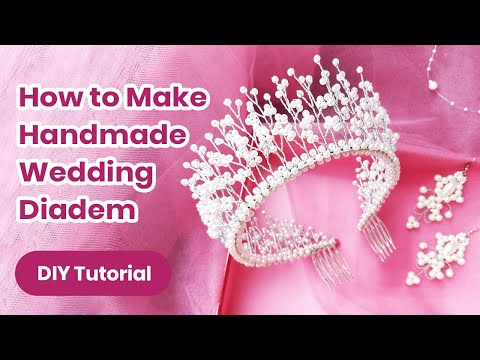 DIY Wedding Diadem 2019! Pearl Hair Accessory TUTORIAL. Handmade Headband Craft for Girls