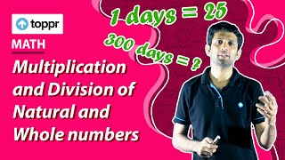 Class 5 Maths : Numbers | Multiplication and Division of Natural and Whole numbers
