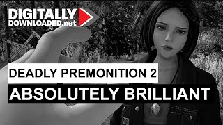 Deadly Premonition 2: Absolutely Brilliant