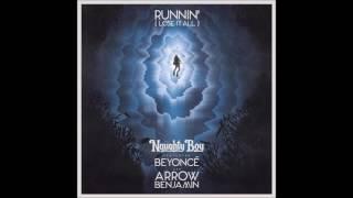 Naughty Boy - Runnin' (Lose It All) ft. Beyoncé (DJ Aron Remix)