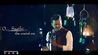 O Saathi The Unwind Mix | Tilak Chakraborty | Baaghi 2 | Atif Aslam