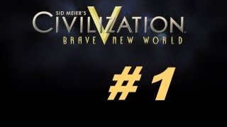 Civilization V: Brave New World #1 [Старт дан]