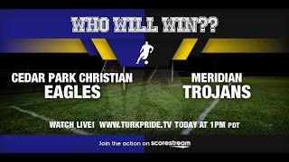 2018 District 1, 1A Boys Soccer Tournament Meridian vs Cedar Park Christian