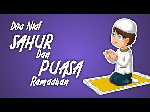 Doa niat sahur puasa Ramadhan - Terbaru