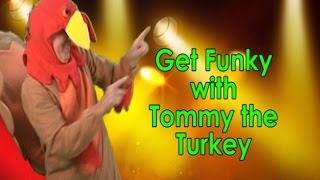 Thanksgiving Song | Get Funky with Tommy the Turkey | Holiday Song | Jack Hartmann