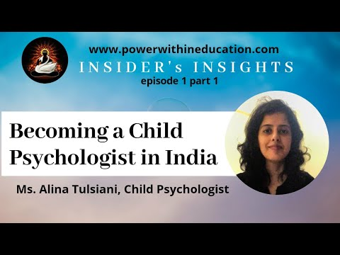 How to become a Child Psychologist in India | Child Psychology in India - Insider's Insights Part 1