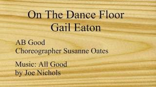 Linedance Lesson AB Good Choreo. Susanne Oates Music It's All Good by Joe Nichols