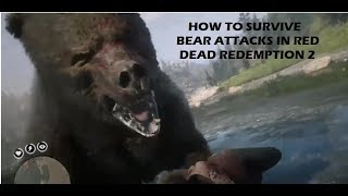 Red Dead Redemption 2 How to Survive a Bear Attack