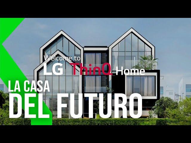 LG ThinQ Home: TODA UNA CASA DOMOTIZADA | IFA 2020