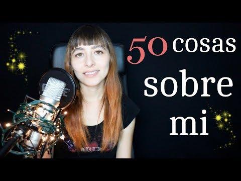 50 COSAS SOBRE MI//ASMR 50 THINGS ABOUT ME