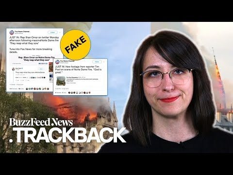 Don't Fall For These Hoaxes About The Notre Dame Fire