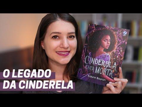 CINDERELA ESTÁ MORTA (SEM SPOILER)   Patricia Lima